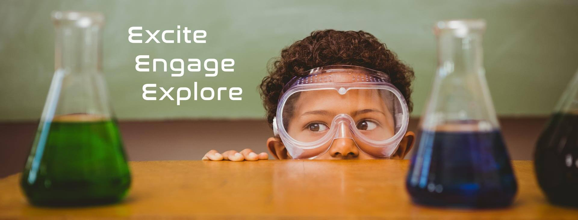 Excite Engage Explore